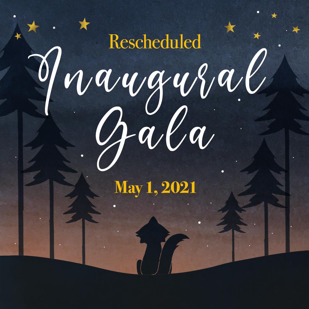 Inaugural Gala – Rescheduled